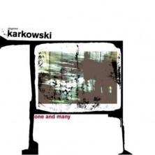 One And Many Zbigniew Karkowski