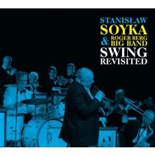 Swing Revisited Stanisław Soyka, Roger Berg Big Band