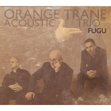 Fugu Orange Trane Acoustic Trio