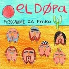 Pożegnanie za friko El Dópa
