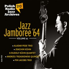 Polish Radio Jazz Archives vol. 20 Jazz Jamboree'64 vol. 1 Sampler