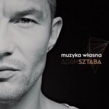Adam Sztaba - Muzyka własna Adam Sztaba