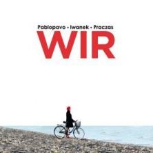 Wir Pablopavo, Ania Iwanek, Praczas