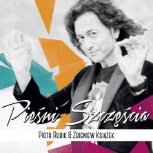 Pieśni szczęścia Piotr Rubik, Zbigniew Książek