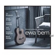 Tribute to Marek Bliziński Ewa Bem