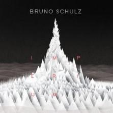 Imperium Bruno Schulz