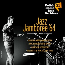 Polish Radio Jazz Archives vol. 21 Jazz Jamboree '64. vol. 2 Sampler