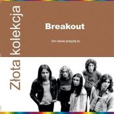 Złota kolekcja: Oni zaraz przyjdą tu Breakout