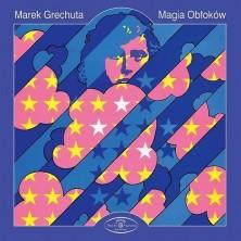 Magia obłoków Marek Grechuta