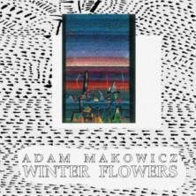 Winter Flowers Adam Makowicz
