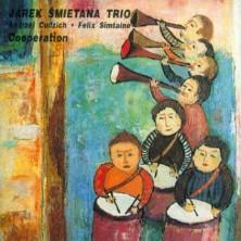 Cooperation Jarek Śmietana Trio