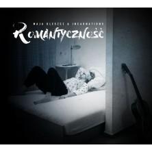 Romantyczność Maja Kleszcz & Incarnations