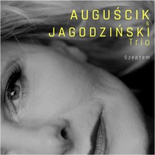 Szeptem  Grażyna Auguścik, Andrzej Jagodziński Trio