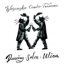 Dancing, salon, ulica Warszawskie Combo Taneczne