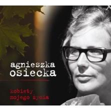 Agnieszka Osiecka Kobiety mojego życia Various Artist