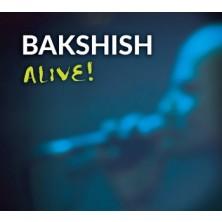 Alive Bakshish