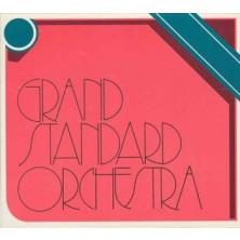 Grand Standard Orchestra Grand Standard Orchestra