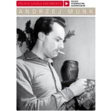 Andrzej Munk Polska Szkoła Dokumentu Andrzej Munk