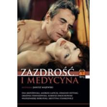 Zazdrość i Medycyna Janusz Majewski