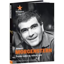 Trzeba zabić tę miłość Janusz Morgenstern