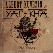 Re-Covers  Yat-Kha and Kuvezin Albert