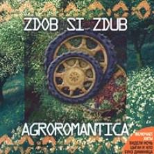 Agroromantica Zdob Si Zdub