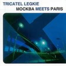 Tricatel Legkie - Moscow Meets Paris Sampler
