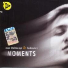 Moments Inna Zhelannaya & Farlanders